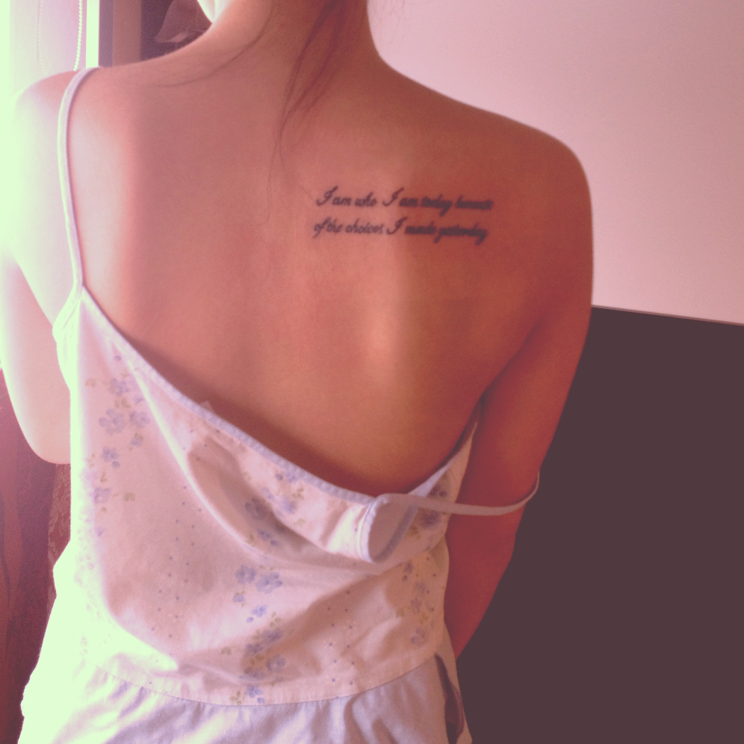 "Tattoo Quotes Back Shoulder: ""I Am Who I Am Today…"""